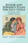 elinor and edward's plans for lucy steele