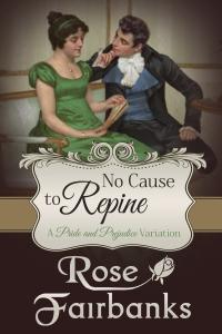 RoseFairbanks-NoCauseToRepine-EBook-1